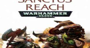 Download Warhammer 40000 Sanctus Reach Leagacy of The Weirdboy Game