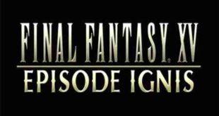 Final Fantasy XV Episode Ignis PC Game Free Download