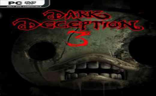 Dark Deception Chapter 3 PC Game Free Download